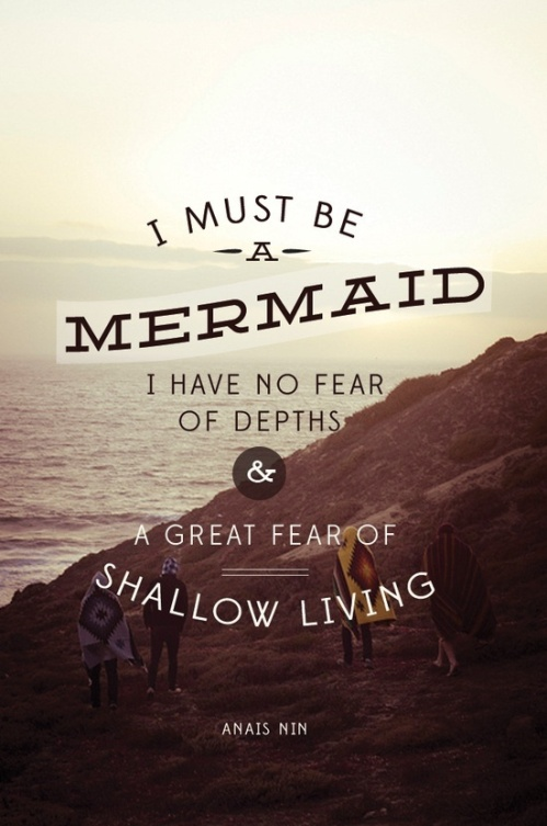 i-must-be-a-mermaid-anais-nin-quote1